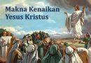 Hari Raya Kenaikan Yesus ke Sorga