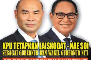 KPU tetapkan Laiskodat – Nae Soi Sebagai Gubernur Dan Wakil Gubernur NTT