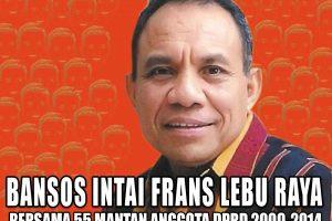 TPDI NTT : Frans Lebu Raya Salahgunakan Dana Bansos untuk Pribadi dan Kelompoknya