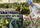 Menyaksikan Taman Firdaus Rujab Bupati Rote Ndao